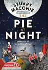 The Pie At Night: In Search of the North at Play by Stuart Maconie (Hardback, 2015)