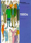The Fashion Sourcebooks: the 1980s by John Peacock (Paperback, 1998)