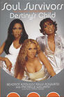 Soul Survivors: The Official Autobiography of  Destiny's Child by Kelly Rowland, Beyonce Knowles, Michelle Williams, James Patrick Herman (Hardback, 2002)