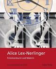 Alice Lex-Nerlinger 1893-1975 von Alice Lex-Nerlinger (2016, Klappenbroschur)