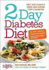 2 Day Diabetes Diet: Power Burn Just 2 Days a Week to Drop the Pounds by Erin Palinski (Hardback, 2013)