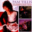 Put Yourself in My Place/homeward Looking Angel 5013929880481 by Pam Tillis CD