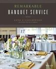 Remarkable Banquet Service by Ezra Eichelberger, The Culinary Institute of America (CIA) (Paperback, 2014)