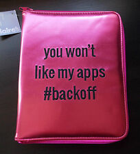 New Metallic Pink You Won't Like My Apps #backoff Tablet Case Fits Ipad Claires