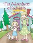 The Adventures of Pictolitto: The Magic Onion by Cecilia Reyes (Paperback / softback, 2014)