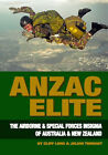 Anzac Elite: The Airborne and Special Forces Insignia of Australia and New Zealand by Cliff Lord, Julian Tennant (Hardback, 2001)