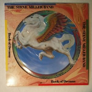 STEVE MILLER BAND – BOOK OF DREAMS – 12 INCH 33 PICTURE DISC– CAPITOL SEAX-11903