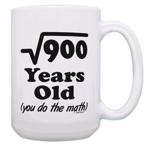 30th Birthday Mug Square Root Of 900 You Do The Math 15oz Coffee Mug Tea Cup Ebay