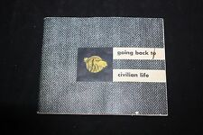 Vintage Book Going Back To Civilian Life, Copy For All Armed Forces