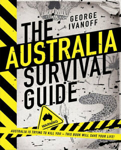 NEW-The-Australia-Survival-Guide-By-George-Ivanoff-Hardcover-Free-Shipping