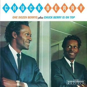 Chuck-Berry-One-Dozen-Berrys-Chuck-Berry-Is-on-Top-New-CD-Bonus-Tracks
