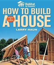 Habitat for Humanity How to Build a House by Angela C. Johnson and Larry Haun...