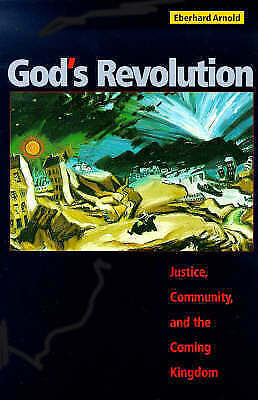 1 of 1 - Good, God's Revolution: Justice, Community and the Coming Kingdom, Arnold, Eberh