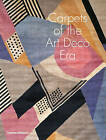 Carpets of the Art Deco Era by Yves Mikaeloff, Susan Day (Hardback, 2015)