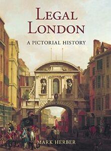 2019 DernièRe Conception Legal London: A Pictorial History, Nouveaux Livres-afficher Le Titre D'origine
