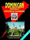 Dominican Republic Diplomatic Handbook by International Business Publications, USA (Paperback / softback, 2006)