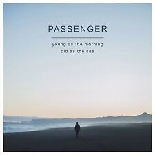PASSENGER - YOUNG AS THE MORNING OLD AS THE SEA  2 CD NEU