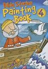 Bible Stories Painting Book 4 by Juliet David (Paperback, 2014)
