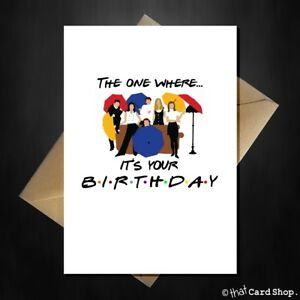Friends-Birthday-Card-The-one-where-it-039-s-your-Birthday-Funny-90s-TV-Show