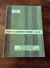 ROMANO, BESENZONI DISEGNO DI COSTRUZIONE DI MACCHINE VOLUME III - 1967