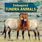 Endangered Tundra Animals by Marie Allgor (Hardback, 2012)