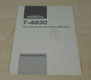 Onkyo T-4830 original Bedienungsanleitung Deutsch