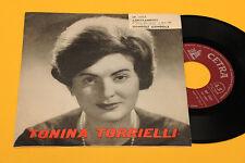 "TONINA TORRIELLI 7"" GONDOLI GONDOLA 1°ST ORIG ITALY 1962 NM !!!!!"