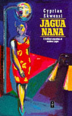 Jagua Nana by Ekwensi, Cyprian-ExLibrary