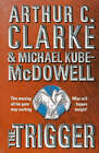 The Trigger by Michael P. Kube-McDowell, Arthur C. Clarke (Paperback, 2000)