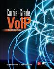 Carrier Grade Voice Over IP by Richard Swale, Daniel Collins (Paperback, 2013)