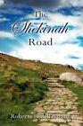 The Shekinah Road 9781425982775 by Roberta Bedell Bausum Paperback