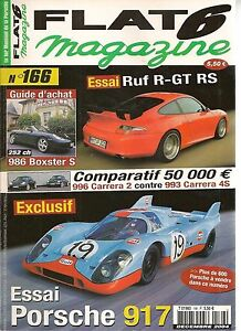 Flat 6 166 Porsche 986 Boxster S 252ch Ruf R-gt Rs 917 996 C2 993 C4s 912