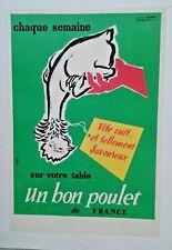 AFFICHE ANCIENNE PUB CHAQUE SEMAINE UN BON POULET DE FRANCE PONTANEVAUX S & L
