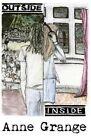 Outside Inside by Anne Grange (Paperback / softback, 2013)