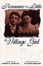 Paso Por Aquí Ser.: Romance of a Little Village Girl by Cleofas M. Jaramillo...