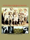 Photo History of The Mexican Revolution 1910-1920 9781420843033 by Michael Gunby