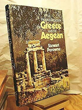 Archaeology of Greece by Perowne, Stewart