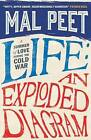 Life: An Exploded Diagram by Mal Peet (Paperback, 2011)