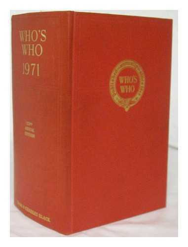 Who's who : an annual biographical dictionary 1971 : 123rd year of issue.
