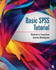 Basic SPSS Tutorial by Manfred te Grotenhuis, Anneke Matthijssen (Paperback, 2015)
