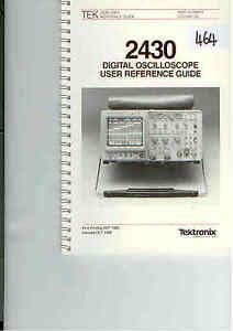 tektronix 2430 digital oscilloscope user reference guide loc tek 464 rh ebay co uk