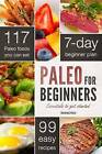 Paleo for Beginners: Essentials to Get Started by John Chatham (Paperback, 2012)