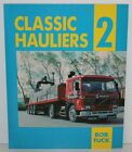 Classic Hauliers: v. 2 by Bob Tuck (Paperback, 1991)