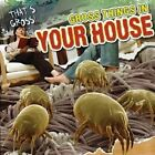 Gross Things in Your House by Maria Nelson (Hardback, 2012)