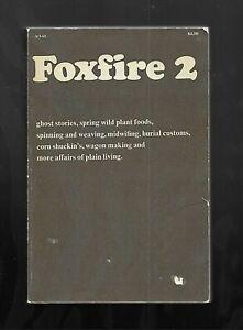 Foxfire 2 PB Eliot Wigginton 1973 Homestead Survival