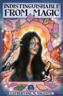 Indistinguishable from Magic by Catherynne Valente (Paperback / softback, 2014)