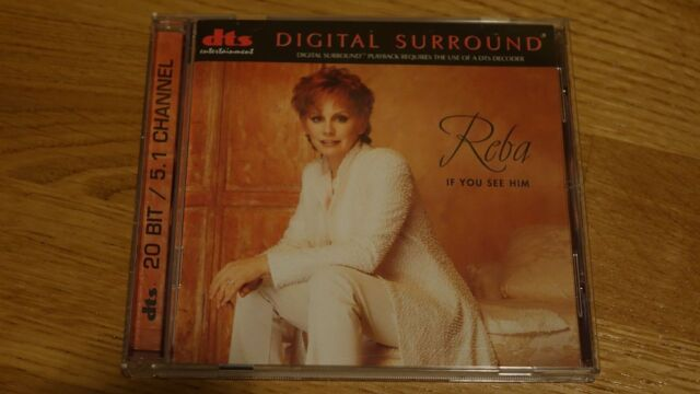 DTS AUDIO CD - Reba McEntire: If You See Him - 20 BIT 5.1 CHANNEL