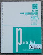 Barber Colman 6 10 Gear Hobbing 93 Page Parts Wiring Assembly Manual