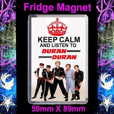 FRIDGE MAGNET LARGE 59MM X 89MM #CD KEEP CALM AND LISTEN TO DURAN DURAN.