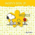 Snoopy's Book of Words by Charles M Schulz (Board book, 2015)
